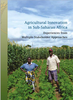 Agricultural innovation in Sub-Saharan Africa : experiences from multiple-stakeholder approaches © Fara
